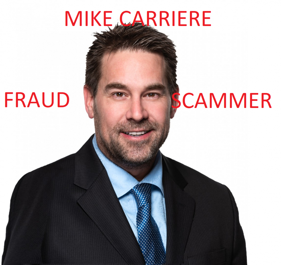 Mike Carriere ONLINE EXTORTION AND REPUTATION SCAMMER from Ontario Canada